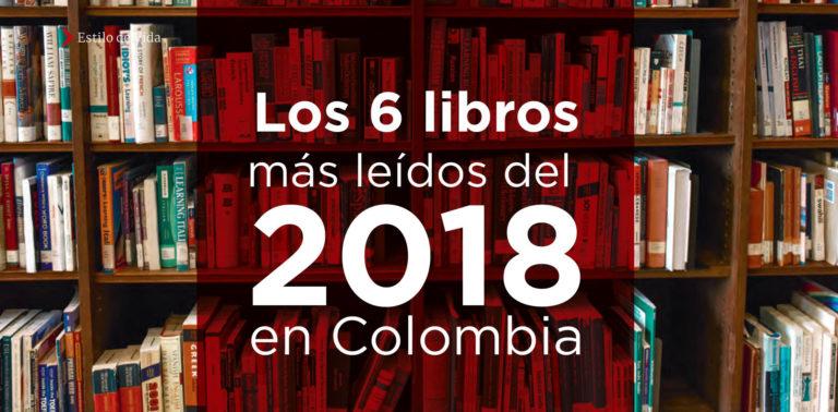 Los 6 libros más leídos del 2018 en Colombia